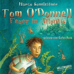 Feuer in Atlantis (Tom O'Donnell 1)