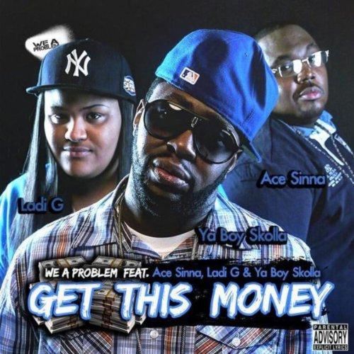 Get This Money [Explicit]