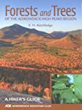 Forests and Trees of the Adirondack High Peaks Region: A Hiker's Guide