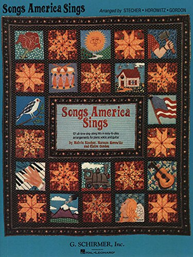 Songs America Sings: 121 Easy Arrangements for Piano/Vocal/Guitar