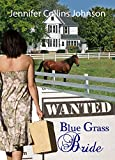 Help Wanted: A Bluegrass Bride: Christian Contemporary Romance