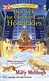 High Kicks, Hot Chocolate, and Homicides (A Happy Hoofers Mystery Book 5)
