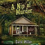 A Nip of Murder | Carol Miller