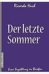 Ricarda Huch: Der letzte Sommer (German Edition) Kindle Edition