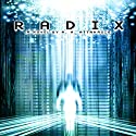 Radix: The Radix Tetrad Audiobook by A. A. Attanasio Narrated by Sergei Burbank