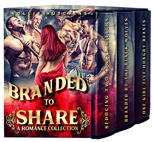 Branded To Share: A Romance Collection