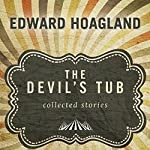 The Devil's Tub: Collected Stories | Edward Hoagland