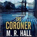 The Coroner | M. R. Hall