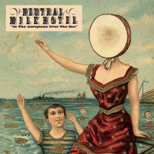 Music : In The Aeroplane Over The Sea by Neutral Milk Hotel (2005-09-09)