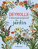 Deyrolle: L'almanach perpétuel du jardin