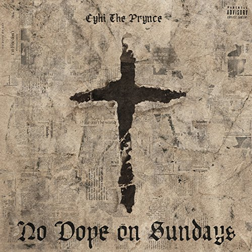 No Dope On Sundays [Explicit]