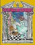 Greco Disco: The Art and Design of Luke Edward Hall