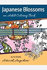 Japanese Blossoms: an Adult Coloring Book (Flowers to Color) (Volume 2) Paperback