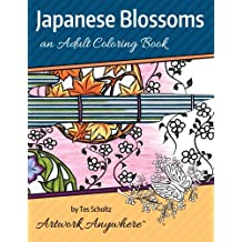 Japanese Blossoms: an Adult Coloring Book (Flowers to Color) (Volume 2)