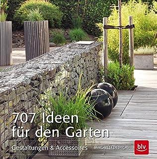 707 Ideen Für Den Garten: Gestaltungen U0026 Accessoires