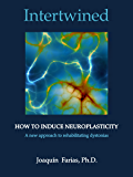 Intertwined. How to induce neuroplasticity. A new approach to rehabilitating dystonias