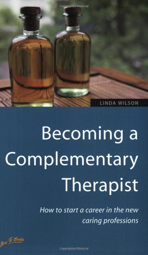 Read Online Becoming a Complementary Therapist: 2nd edition ePub fb2 ebook