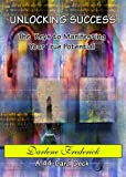 img - for Unlocking Success - The Keys to Manifesting Your True Potential (A 44-Card Deck) book / textbook / text book