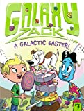 A Galactic Easter!, Ray O'Ryan, 1442493585