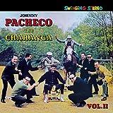 Pacheco Y Su Charanga Vol. 1 and 2 by Johnny Pacheco