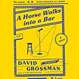 """A Horse Walks into a Bar"" av David Grossman"
