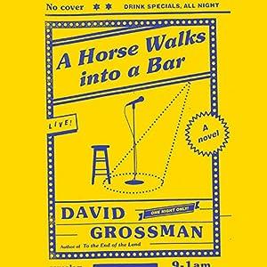A Horse Walks into a Bar Audiobook