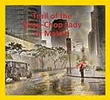 Trail of the Chop-Chop Lady of Makati