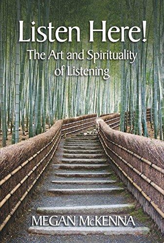 Listen Here!: The Art and Spirituality of Listening pdf epub