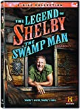 The Legend Of Shelby The Swamp Man: Season 1 [DVD]