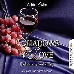 Gefährliche Verführung (Shadows of Love 7)