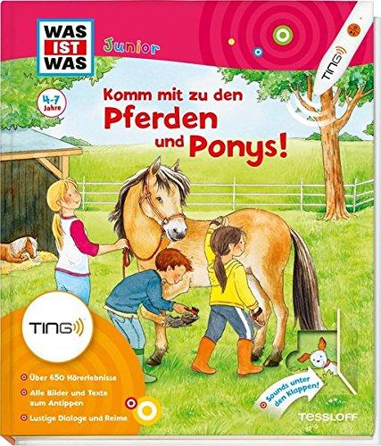 Komm mit zu den Pferden und Ponys: Über 650 Hörerlebnisse, lustige Dialoge und Reime (Antippen, Spielen, Lernen!)