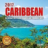 2017 Caribbean Calendar - 12 x 12 Wall Calendar - 210 Free Reminder Stickers