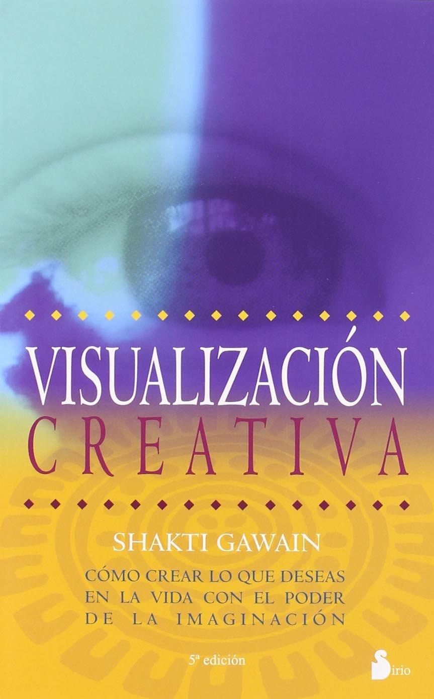 Resultado de imagen para visualizacion creativa shakti gawain