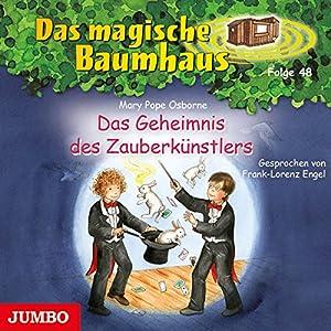 Das Geheimnis des Zauberkünstlers (Das magische Baumhaus 48) Hörbuch