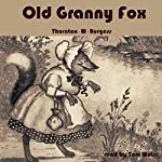 Old Granny Fox | Thornton W. Burgess