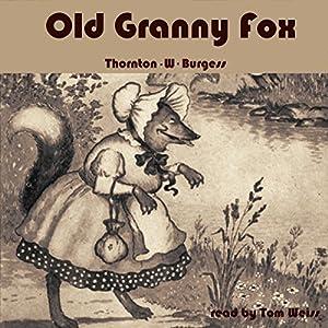 Old Granny Fox Audiobook