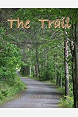 The Trail (Short Story) Kindle Edition