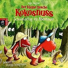 Der kleine Drache Kokosnuss: Schulausflug ins Abenteuer Hörbuch von Ingo Siegner Gesprochen von: Philipp Schepmann