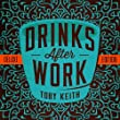 Drinks After Work by Toby Keith (2013-10-29)