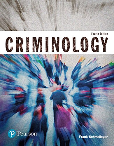 criminology (justice series) 4th edition
