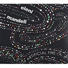 Artificial Fire by Eleni Mandell (2009-02-17)