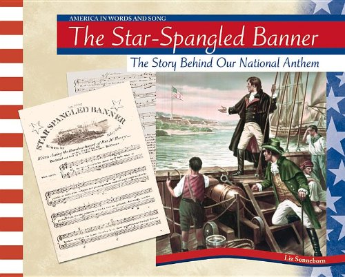 The Star-Spangled Banner (America in Words and Song) (The Star Spangled Banner In Modern Words)