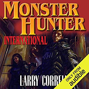 Monster Hunter International Audiobook by Larry Correia Narrated by Oliver Wyman