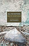 All for Nothing (New York Review Books Classics) by  Walter Kempowski in stock, buy online here