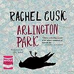 Arlington Park | Rachel Cusk