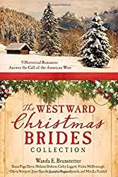 Westward Christmas Brides Collection:  9 Historical Romances Answer the Call of the American West