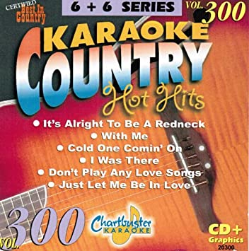 Chartbuster Karaoke Country Hot Hits Vol 300 - Amazon com Music