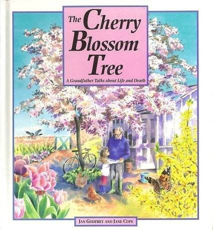 Cherry Blossom Tree: A Grandfather Talks About Life and Death