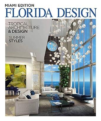Amazon Com Miami Home Decor Inc Florida Design Kindle