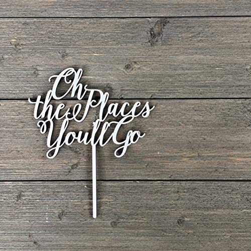 Oh the Places You'll Go Cake Topper, Wood Cake Topper, Funny Cake Topper, Rustic Cake Topper, Cute Cake Topper, Baby -